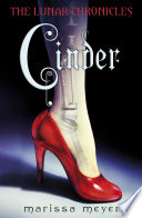 Cinder (The Lunar Chronicles Book 1) by Marissa Meyer