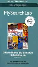 Mysearchlab With Pearson Etext Standalone Access Card For Global Problems And The Culture Of Capitalism