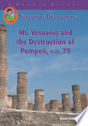 Mt  Vesuvius and the Destruction of Pompeii  A D  79