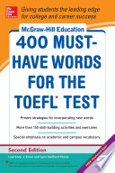 McGraw Hill Education 400 Must Have Words for the TOEFL  2nd Edition