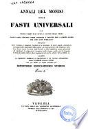 Annali Del mondo Ossia Fasti Universali