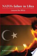 NATO's Failure in Libya