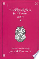 The Physiologia Of Jean Fernel (1567) : ...