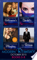 Modern Romance October 2015 Books 5 8  Reunited for the Billionaire s Legacy   Hidden in the Sheikh s Harem   Resisting the Sicilian Playboy   The Return of Antonides