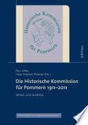 Die Historische Kommission für Pommern 1911–2011