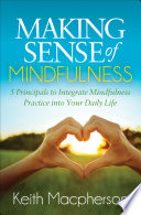 Making Sense Of Mindfulness