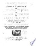 Exercitationes in titulum digestorum de justitia et jure  et historiam Pomponii de origine juris  et omnium magistratuum et sucsessione prudentium  Auctore Wilhelmo Vander Muelen