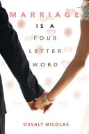 Marriage Is a Four Letter Word