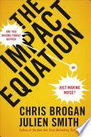 Ebook The Impact Equation Epub Chris Brogan Apps Read Mobile