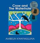 Crow And The Waterhole