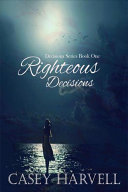 Righteous Decisions Book PDF
