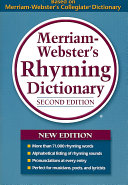 Merriam Webster s Rhyming Dictionary