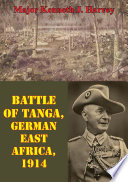Battle Of Tanga  German East Africa  1914