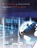 El ecosistema y la economía digital en América Latina