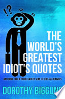 The World s Greatest Idiot s Quotes