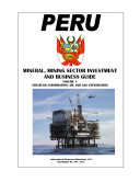 Peru Mineral   Mining Sector Investment and Business Guide