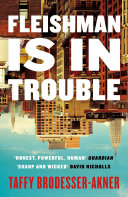 Fleishman Is In Trouble Pdf [Pdf/ePub] eBook