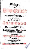 Krieges- und Helden-Geschichte des auf dem Bette der Ehren jüngst verstorbenen Herrn Johann Leopold Barons von Berenklau