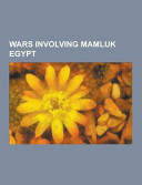 Wars Involving Mamluk Egypt