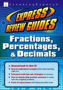 Fractions  Percentages   Decimals
