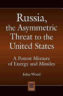 Russia  the asymmetric threat to the United States