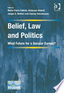 Belief  Law and Politics