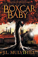 The Boxcar Baby