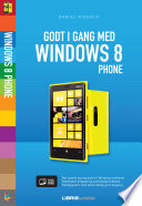 Godt i gang med Windows 8 Phone