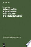 Grammatikkenntnisse für Rechtschreibregeln?