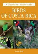 A Naturalist s Guide to the Birds of Costa Rica