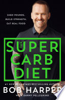 The Super Carb Diet