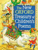 The New Oxford Treasury of Children s Poems