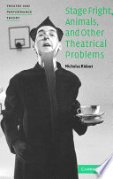 Stage Fright, Animals, and Other Theatrical Problems by