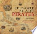 World Atlas of Pirates