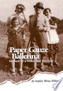 Paper Gauze Ballerina