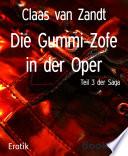Die Gummi-Zofe in der Oper
