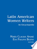 Latin American Women Writers  An Encyclopedia