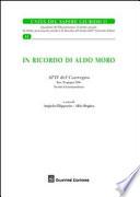 In ricordo di Aldo Moro  Atti del Convegno  Bari  20 giugno 2008