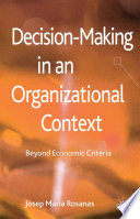 Decision Making In An Organizational Context