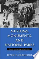 Museums  Monuments  and National Parks