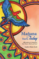 Manana Starts Today And Soul Centered Empowering Affirmations The Affirmations