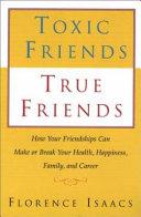 Toxic Friends True Friends