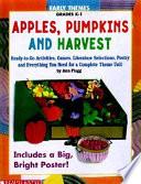 Apples Pumpkins And Harvest