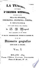 La Turchia  ovvero L Impero Ottomano osservato nella sua situazione geografica  statistica  politica  e religiosa