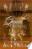 The Grand Opening