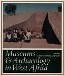 Museums   archaeology in West Africa