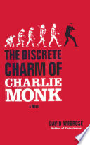 The Discrete Charm of Charlie Monk