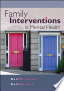 Family Interventions in Mental Health