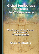Global Democracy and Human Self-Transcendence