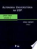 Autonomia Universitária na USP: 1934-1969